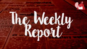 The Weekly Report